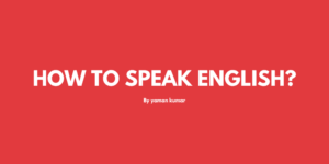How to speak english?
